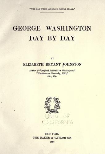 George Washington day by day