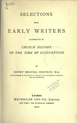 Download Selections from early writers illustrative of church history to the time of Constantine