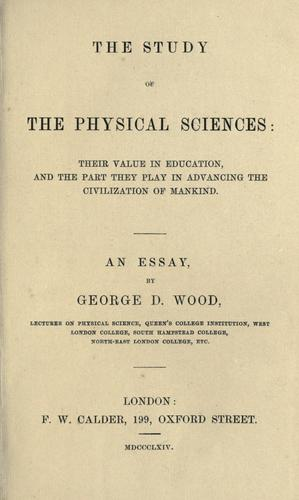 The study of the physical sciences