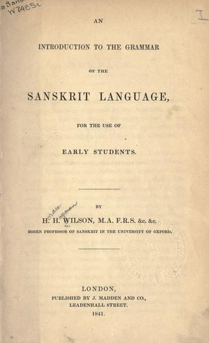 An introduction to the grammar of the Sanskrit language.