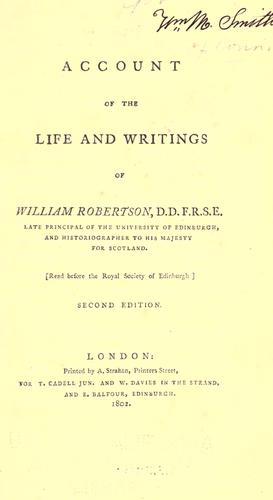 Account of the life and writings of William Robertson.