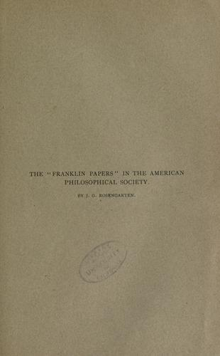 "The ""Franklin papers"" in the American philosophical society."