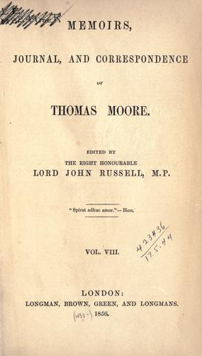 Memoirs, journal, and correspondence of Thomas Moore.