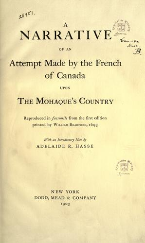 A narrative of an attempt made by the French of Canada upon the Mohaque's country