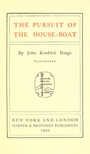 The pursuit of the house-boat.