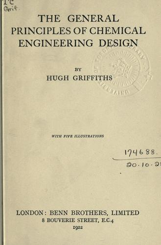 Download The general principles of chemical engineering design.
