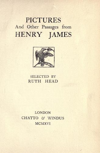 Pictures and other passages from Henry James