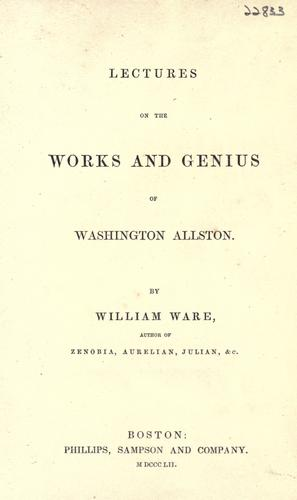Lectures on the works and genius of Washington Allston.