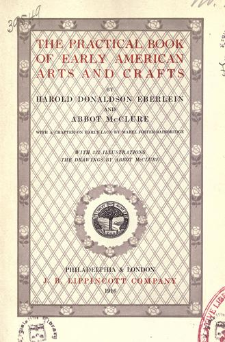 Download The practical book of early American arts and crafts