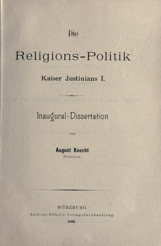 Download Die Religions-Politik, Kaiser Justinians I.