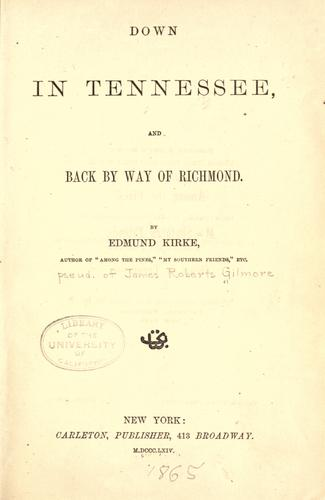 Download Down in Tennessee, and back by way of Richmond.