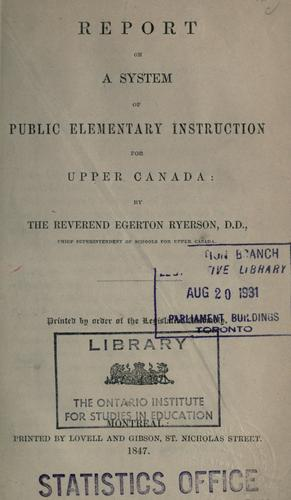 Download Report on a system of public elementary instruction for Upper Canada.