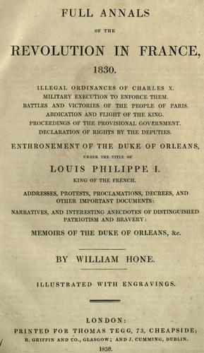 Download Full annals of the revolution in France, 1830