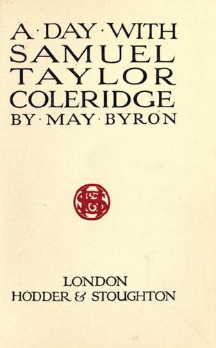 A day with Samuel Taylor Coleridge.