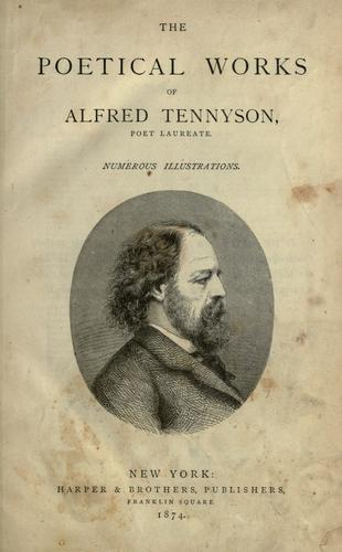 Download The poetical works of Alfred Tennyson, poet laureate.