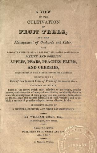 A view of the cultivation of fruit trees, and the management of orchards and cider