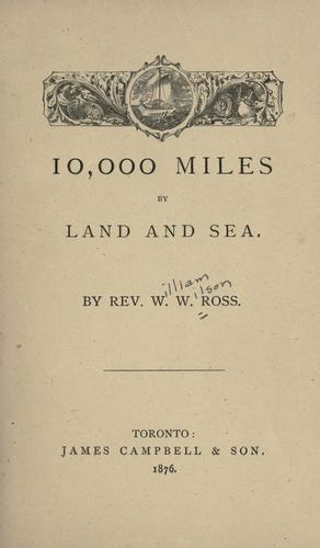10,000 miles by land and sea