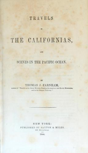 Download Travels in the Californias, and scenes in the Pacific Ocean