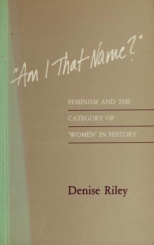 """Am I that name?"" by Denise Riley"