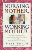 Download Nursing mother, working mother