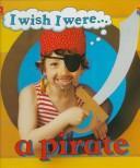 I wish I were– a pirate