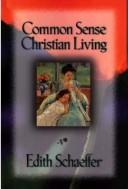 Download Common sense Christian living