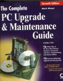 Download The complete PC upgrade and maintenance guide