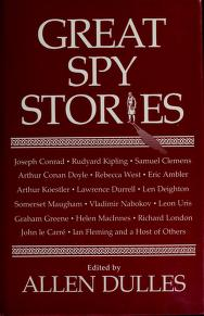 Cover of: Great spy stories   edited by Allen Dulles.