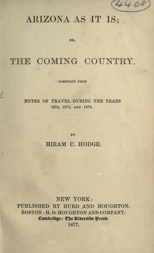 Arizona as it is by Hiram C. Hodge