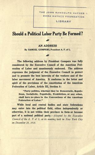 Should a political labor party be formed?