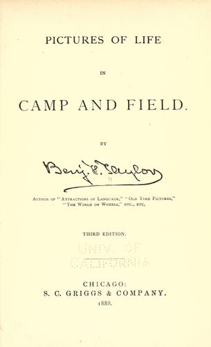 Pictures of life in camp and field.