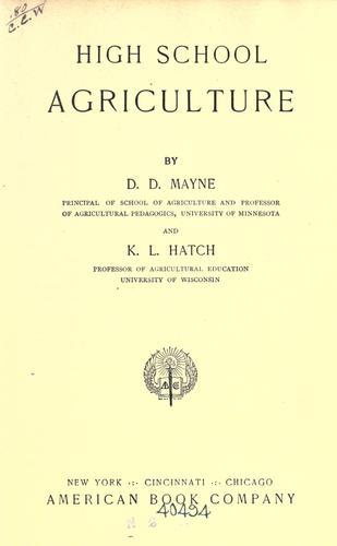 High school agriculture by D. D. Mayne