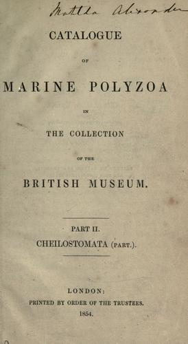 Catalogue of marine Polyzoa in the collection of the British museum