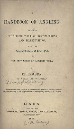 A handbook of angling by Edward Fitzgibbon