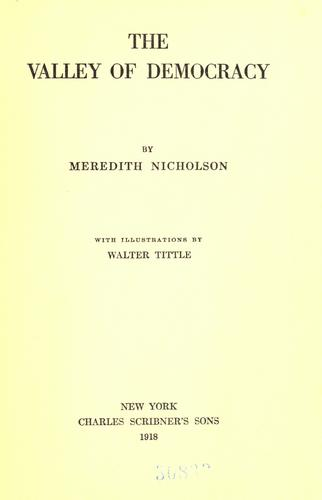 The Valley of democracy by Nicholson, Meredith