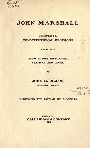 Complete constitutional decisions by John Marshall