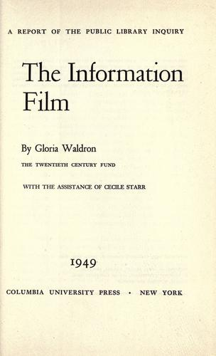 The information film by Gloria Waldron