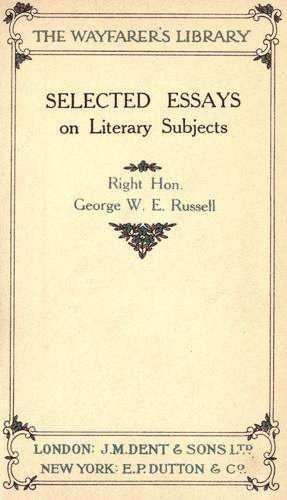 Selected essays on literary subjects