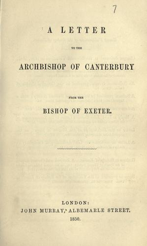 A letter to the Archbishop of Canterbury by Henry Phillpotts