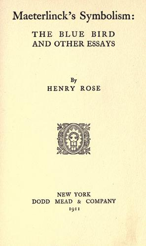 Maeterlinck's symbolism by Rose, Henry