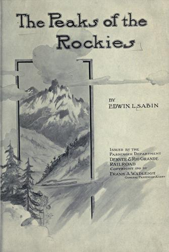 The  peaks of the Rockies by Edwin L. Sabin