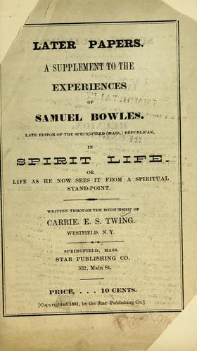 Later papers by Bowles, Samuel (Spirit)