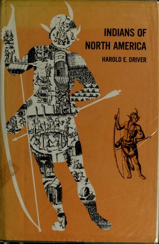 Indians of North America by Harold E. Driver