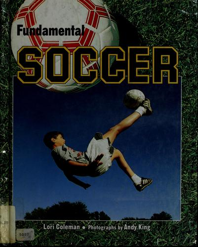 Fundamental soccer by Lori Coleman