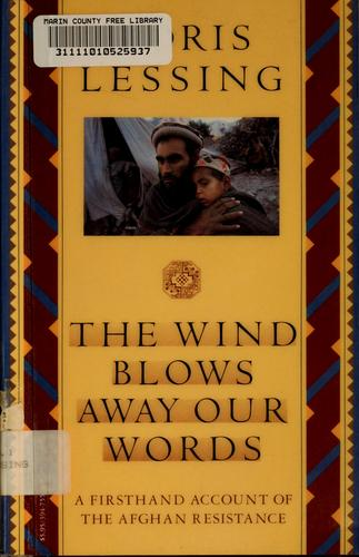The wind blows away our words by Doris Lessing
