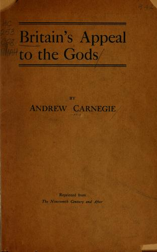 Britain's appeal to the gods by Andrew Carnegie