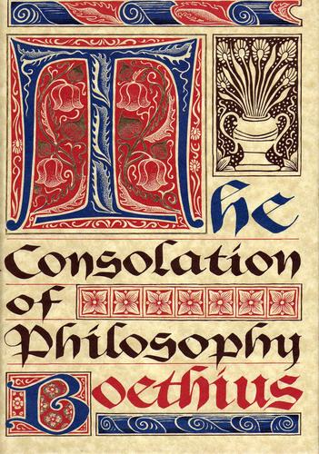 The Consolation of Philosophy (De consolatione philosophiae) by Boethius, Boethius
