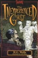 The inexperienced ghost by H. G. Wells
