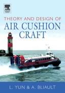 Theory and design of air cushion craft by Liang Yun