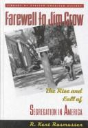 Farewell to Jim Crow by R. Kent Rasmussen